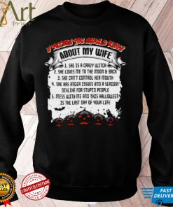 5 things you should know about my wife she is a crazy witch Halloween shirt