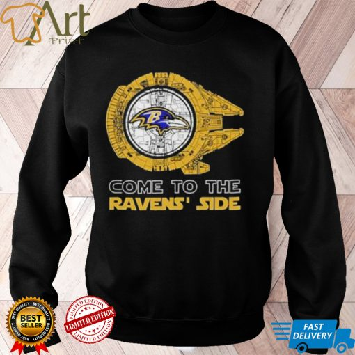 Come to the Baltimore Ravens Side Star Wars Millennium Falcon shirt